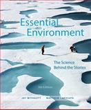 Essential Environment : The Science Behind the Stories Plus MasteringEnvironmentalScience with EText -- Access Card Package, Withgott, Jay H. and Laposata, Matthew, 0321984455