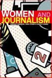 Women and Journalism, Deborah Chambers and Linda Steiner, 0415274451