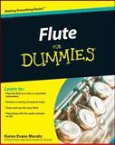 Flute for Dummies, Consumer Dummies Staff and Karen Evans Moratz, 0470484454