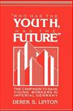 'Who Has the Youth, Has the Future' 9780521894456