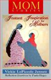 MomStories, Vickie L. Jennett and Paula Hagen, 0893904457
