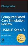 Computer-Based Case Simulation Review, Wahl, Carter E., 1405104457