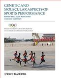 Genetic and Molecular Aspects of Sports Performance, , 144433445X