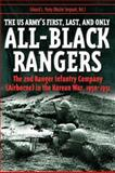 The U. S. Army's First, Last, and Only All-Black Rangers, Edward L. Posey, 1932714456