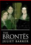 The Brontes, Barker, Juliet, 0312134452
