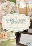 Wedding Planning and Management : Consultancy for Diverse Clients, Loveless, Carrie M. and Daniels, Maggie, 0415644453