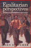 Egalitarian Perspectives : Essays in Philosophical Economics, Roemer, John E., 0521574455
