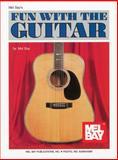 Fun with the Guitar, Mel Bay Staff, 0871664453