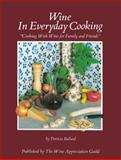 Wine in Everyday Cooking, Patricia Ballard, 0932664458
