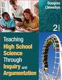 Teaching High School Science Through Inquiry and Argumentation, Llewellyn, Douglas J., 1452244456