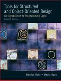 Tools for Structured and Object-Oriented Design, Bohl, Marilyn and Rynn, 0131194453