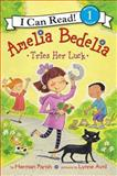 Amelia Bedelia Tries Her Luck, Herman Parish, 0606324453
