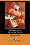 Contributions to All the Year Round, Charles Dickens, 1406554456