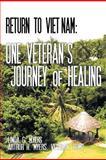 Return to Vietnam, Linda G. Myers and H. Myers Veteran, 1467874450