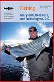 Fishing Maryland, Delaware, and Washington, D. C., Martin Freed and Ruta Vaskys, 0762744456