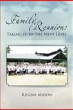 Family Reunion, Regina Mason, 1465334459