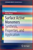 Surface Active Monomers : Synthesis, Properties, and Application, Borzenkov, Mykola and Hevus, Orest, 3319084453