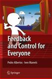 Feedback and Control for Everyone, Albertos, Pedro and Mareels, Iven, 3642034454