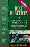 Best Practices in Information Technology : How Corporations Get the Most Value from Exploiting Their Digital Investments, Cortada, James W., 0137564465