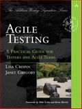 Agile Testing : A Practical Guide for Testers and Agile Teams, Crispin, Lisa and Gregory, Janet, 0321534468