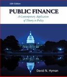 Public Finance (with Economic Applications, InfoTrac 1-Semester Printed Access Card), Hyman, David N., 053875446X
