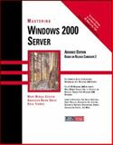 Mastering Windows 2000 Server, Minasi, Mark, 0782124461