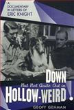 Down but Not Quite Out in Hollow-Weird, Geoff Gehman and Eric Knight, 0810834464