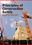 Principles of Construction Safety, Holt, Allan St. John, 1405134461