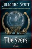 The Seers, Julianna Scott, 1908844469