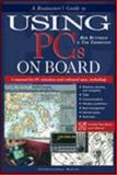 A Boatowner's Guide to Using PCs on Board, Buttress, Rob and Thornton, Tim, 0071364463