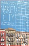 Naked City, Sharon Zukin, 0199794464