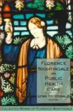 Florence Nightingale on Public Health Care, Nightingale, Florence, 0889204462