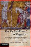 The De Re Militari of Vegetius, Christopher Allmand, 1107684463