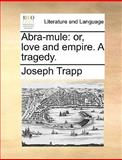 Abra-Mule, Joseph Trapp, 1170644465