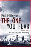 The One You Fear, Paul Pilkington, 1500614467