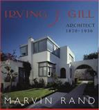 Irving J. Gill, Marvin Rand, 1586854461