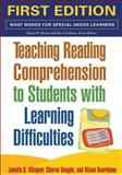 Teaching Reading Comprehension to Students with Learning Difficulties, Klingner, Janette K. and Vaughn, Sharon, 1593854463