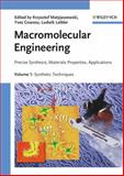Macromolecular Engineering : Precise Synthesis, Materials Properties, Applications, , 3527314466