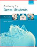 Anatomy for Dental Students, Atkinson, Martin, 0199234469
