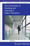The Scholarship of Teaching and Learning in Higher Education, Murray, Rowena, 0335234461