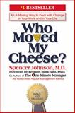 Who Moved My Cheese? 1st Edition