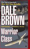 Warrior Class, Dale Brown, 0425184463