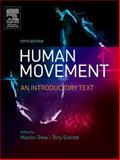 Human Movement : An Introductory Text, Trew, Marion and Everett, Tony S., 0443074461