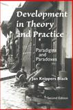 Development in Theory and Practice, Jan Knippers Black, 0813334462