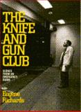 The Knife and Gun Club, Eugene Richards, 0871134462