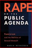 Rape on the Public Agenda 9781555534462