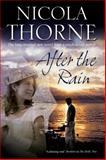 After the Rain, Nicola Thorne, 1847514464