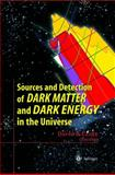 Sources and Detection of Dark Matter and Dark Energy in the Universe : Fourth International Symposium Held at Marina Del Rey, CA, USA February 23-25 2000, , 3642074464
