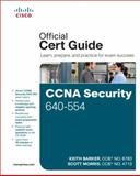 CCNA Security 640-554 Official Cert Guide, Barker, Keith and Morris, Scott, 1587204460