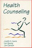 Health Counseling, Lewis, Judith A. and Sperry, Len, 0534134467